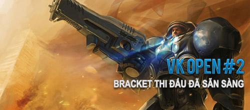 VK Open Tournament 2 công bố danh sách thi đấu 2