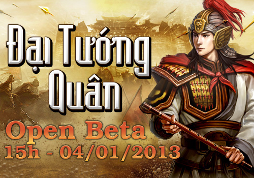 Chiều nay Đại Tướng Quân khai mở Open Beta 2